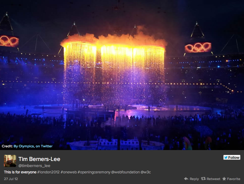 "Sir Tim Berners-Lee, inventor of the World Wide Web, live-tweeted from the stage at the 2012 Opening Ceremony. A London native, his Tweet was ""for everyone"" followed by #London2012"